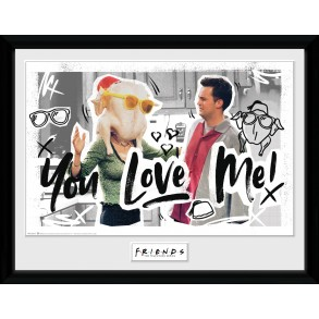 Friends You Love Me Collector Print